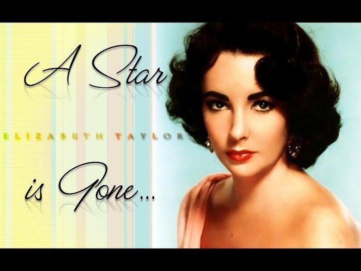 2a520b23ad6c Elizabeth Taylor - A Star is Gone