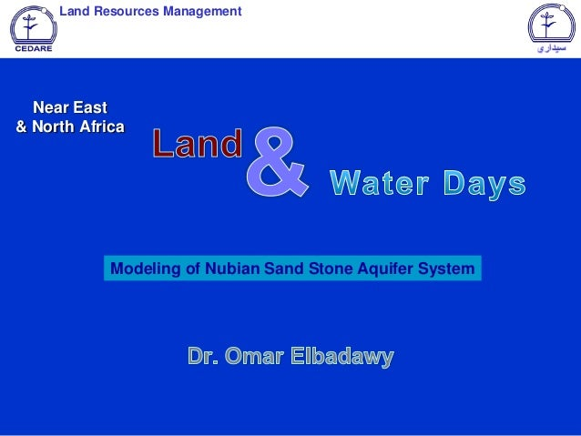 Land Resources Management  Near East & North Africa  Modeling of Nubian Sand Stone Aquifer System