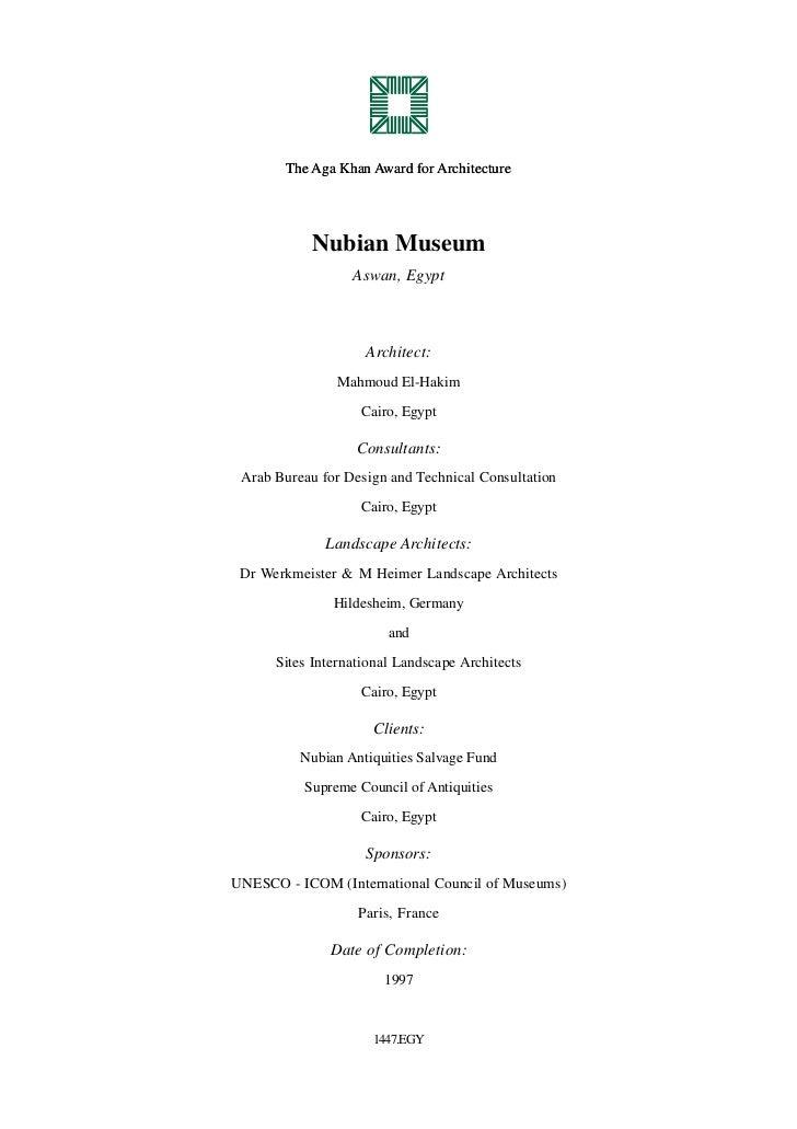 The Aga Khan Award for Architecture            Nubian Museum                  Aswan, Egypt                    Architect:  ...