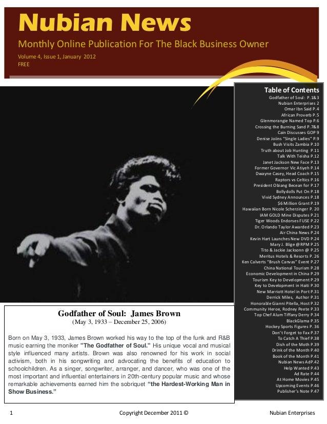 1 Copyright December 2011 © Nubian Enterprises ` Nubian News Monthly Online Publication For The Black Business Owner Volum...