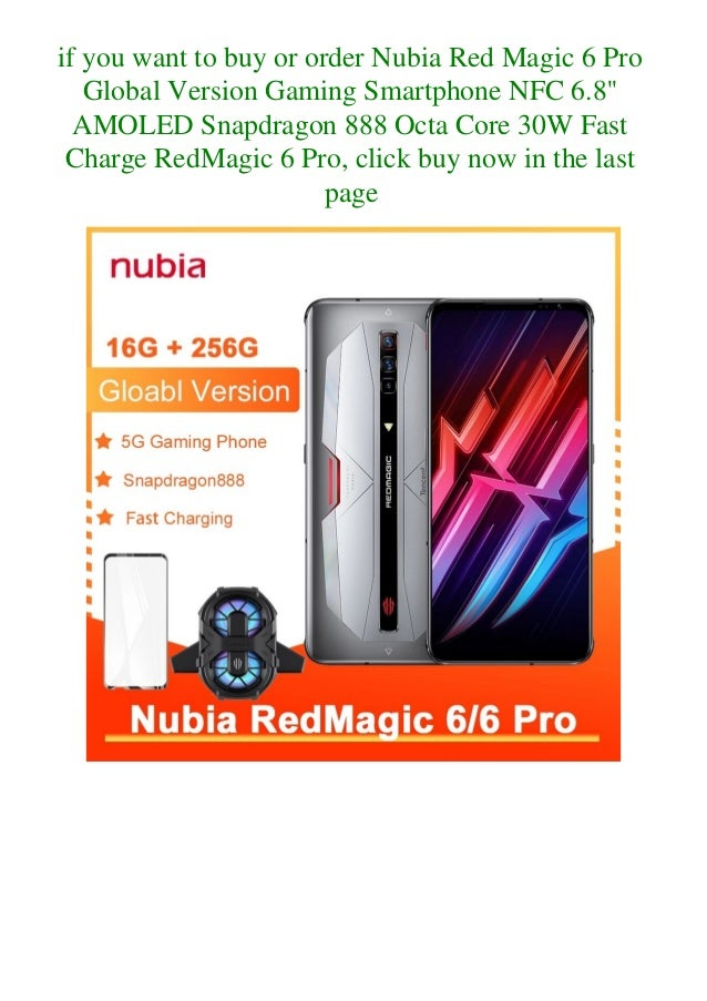 Nubia red magic 6 pro global version gaming smartphone nfc 6.8'' amoled snapdragon 888 octa core 30 w fast charge redmagic 6 pro  Slide 3
