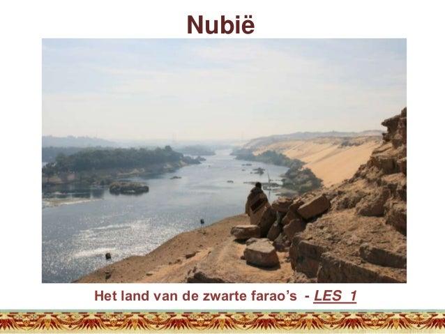 Nubië  Het land van de zwarte farao's - LES 1