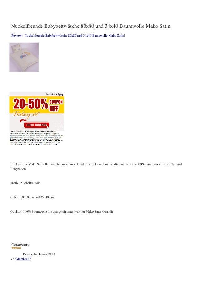 Nuckelfreunde Babybettwäsche 80x80 und 34x40 Baumwolle Mako SatinReview!- Nuckelfreunde Babybettwäsche 80x80 und 34x40 Bau...