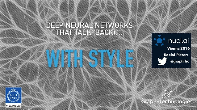 WITH STYLE DEEP NEURAL NETWORKS 