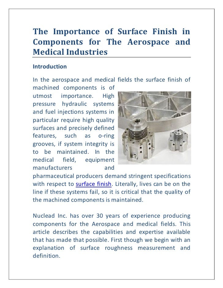 The Importance of Surface Finish inComponents for The Aerospace andMedical IndustriesIntroductionIn the aerospace and medi...