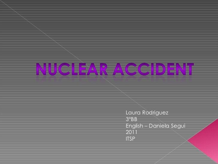 Laura Rodriguez 3°BB English – Daniela Segui 2011 ITSP