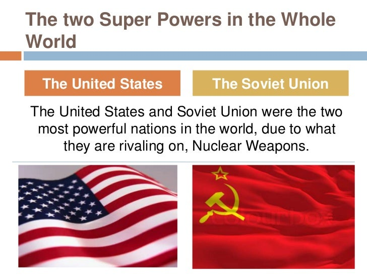 the nuclear arms race between the soviet union and the united states Nuclear arms racedone by: diana sultan grade:9a  a brief histoty    the united states and the soviet union where two of many  better in nuclear  warfare between the united states, the soviet union, and their.
