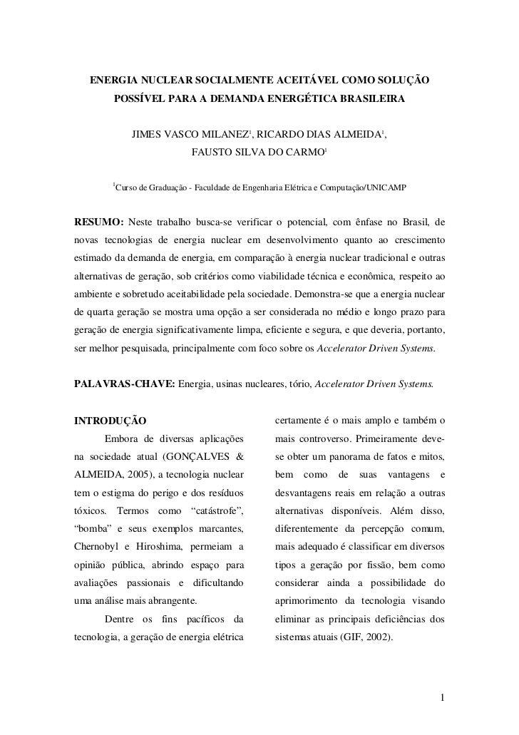 ENERGIA NUCLEAR SOCIALMENTE ACEITÁVEL COMO SOLUÇÃO         POSSÍVEL PARA A DEMANDA ENERGÉTICA BRASILEIRA                 J...