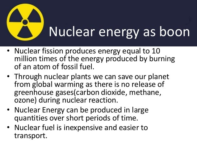 debate on nuclear energy boon or bane Nuclear energy:a boon or bain plzzzz helpi need this information for a debate anythin  nuclear energy - boon or bane more questions.