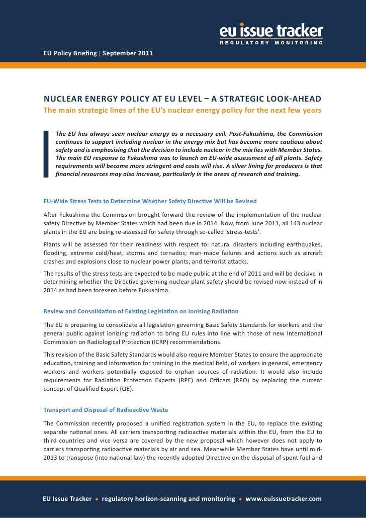 EU Policy Briefing │ September 2011NUCLEAR ENERGY POLICY AT EU LEVEL – A STRATEGIC LOOK-AHEADThe main strategic lines of t...