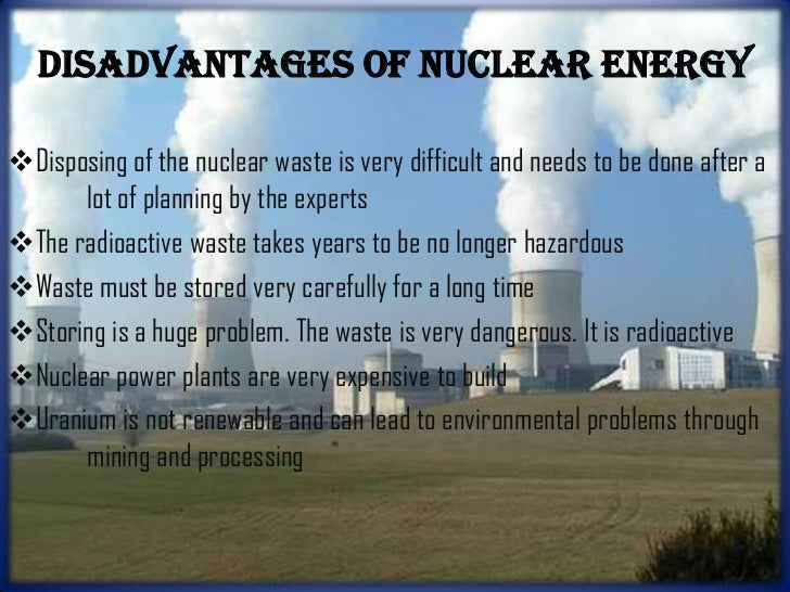 the issues of nuclear energy and the environment Unesco - eolss sample chapter interactions: energy/environment - environmental effects of nuclear power generation -a s paschoa releases of radionuclides to the.