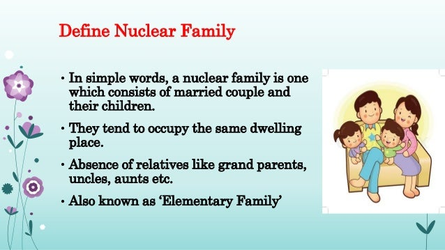 is the nuclear family universal This brief post is designed to help you revise the functionalist perspective on the family, relevant to the as sociology families and households module the functionalist view of society is the nuclear family universal.