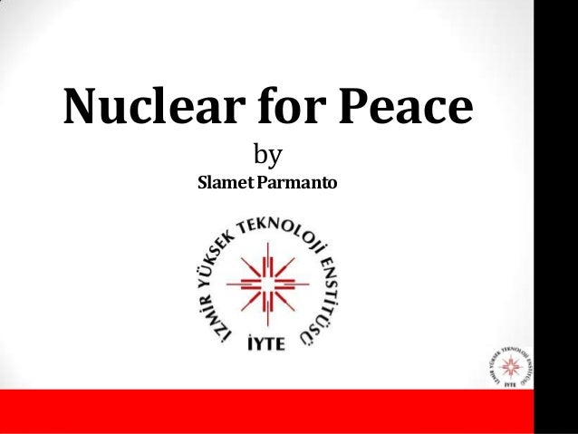 Nuclear for Peace          by     Slamet Parmanto