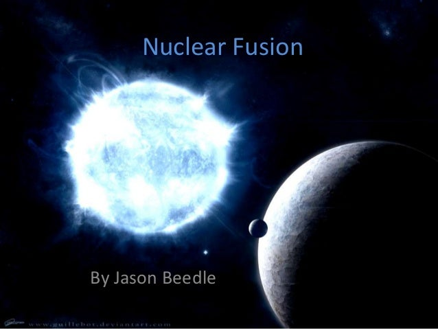 Nuclear FusionBy Jason Beedle