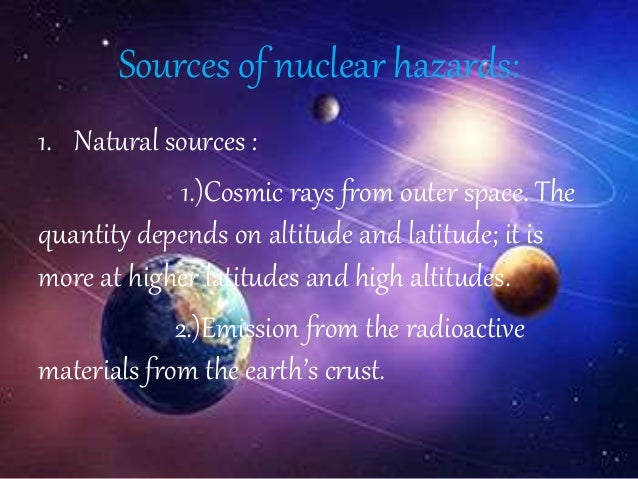 nuclear hazards Used in nuclear medicine and radiology leads to such effects • it is considered prudent for public safety to assume that every exposure to ionizing radiation, no matter how small, carries.