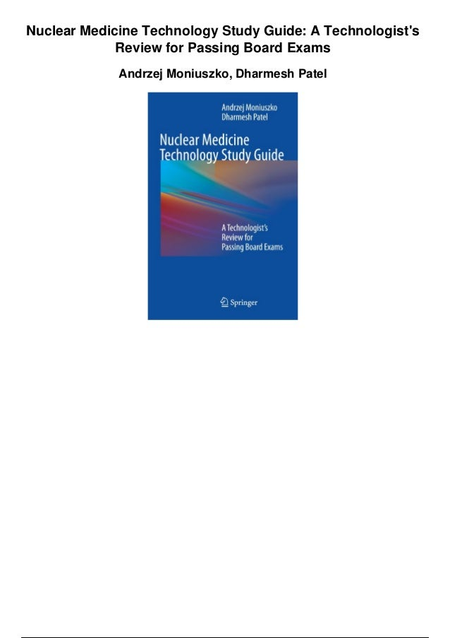 Nuclear Medicine Technology Study Guide A Technologists border=