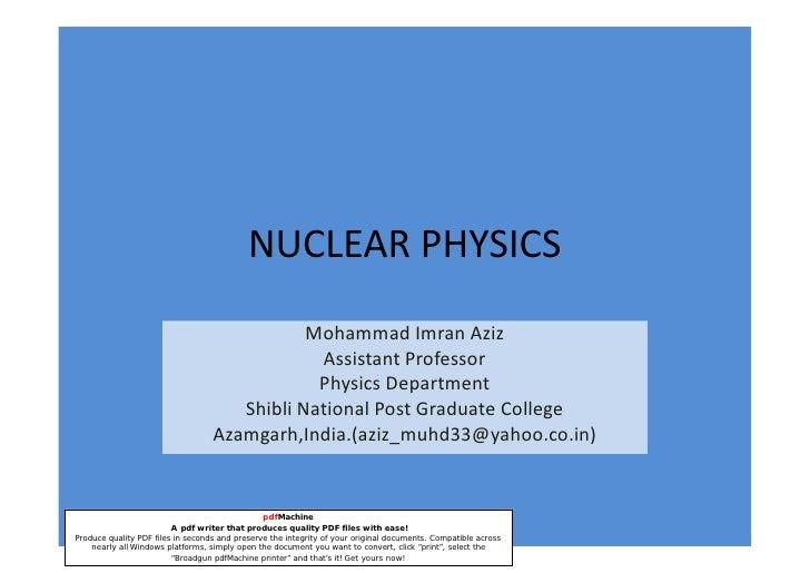 NUCLEAR PHYSICS                                               Mohammad Imran Aziz                                         ...