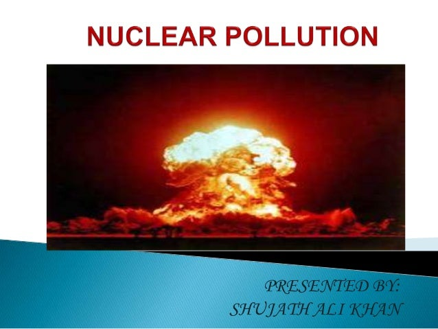 effects of nuclear energy on human health and the environment