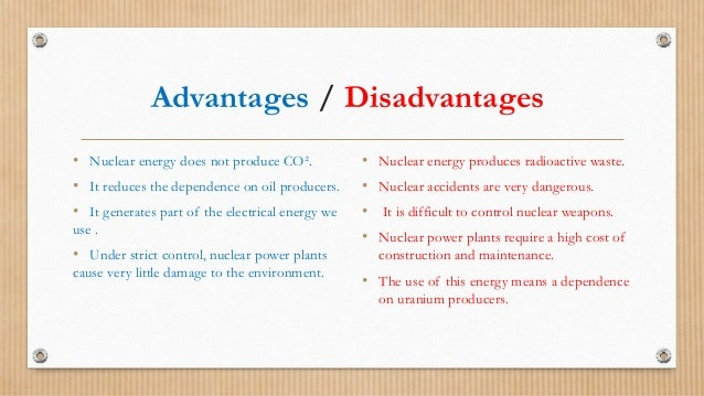 a report on the advantages and disadvantages of a nuclear power plant Advantages a) nuclear power generation does emit relatively low   introduction this report aims to explore the views of those who support nuclear  energy as a  advantages and disadvantages of using nuclear energy in the  following,.