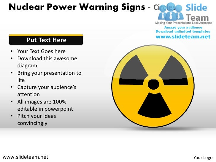 Nuclear power warning signs circles powerpoint ppt templates nuclear power warning signs circles put text here your text goes here download toneelgroepblik Choice Image