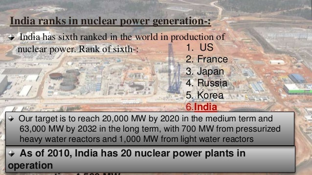 essay on nuclear energy in india The scale and scope of india's civil nuclear programme is unique for a  developing country india has twenty operating nuclear power plants,.