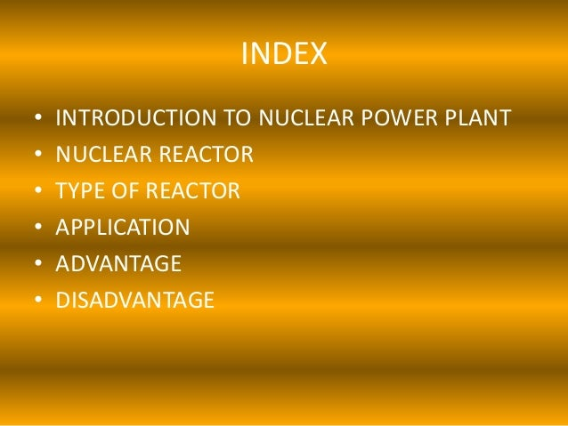 nuclear power introduction Nuclear energy facts august 11 nuclear power can come from the fission of uranium introduction into energy sources.