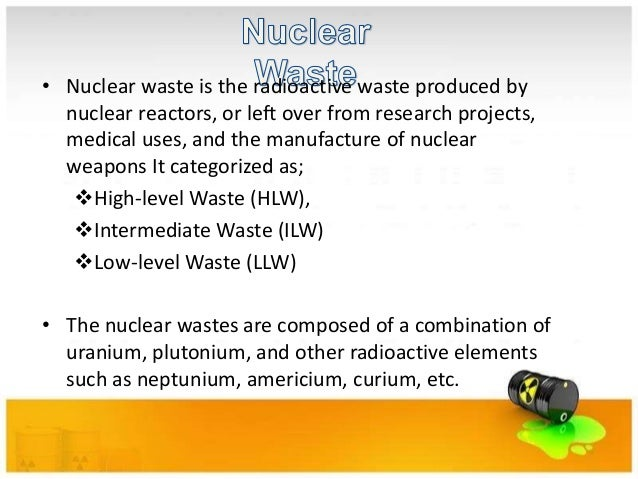 Disposal of Nuclear Waste: Methods and Concerns