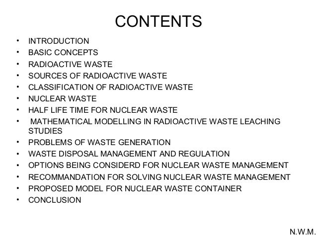 nuclear waste management thesis The research programme is focused on safety issues relating to nuclear waste management, including the long-term safety of final storage repositories and the .