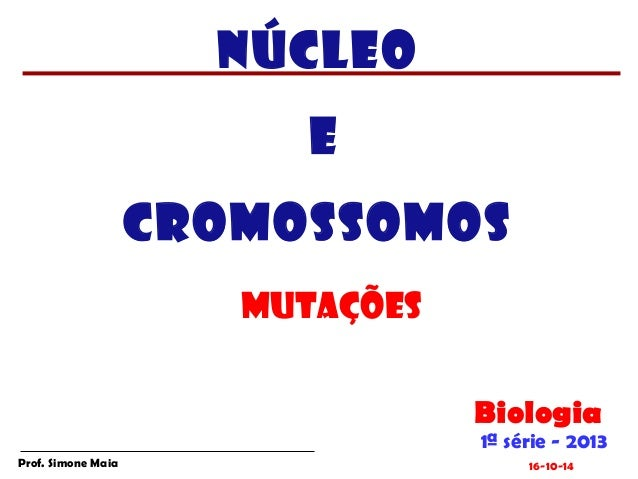 Nucleo mutaes2013-130912230443-phpapp01