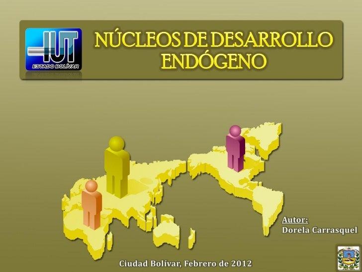 Nucleo de desarrollo endogeno