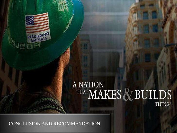 nucor corporate strategy Blog leadership culture eats strategy: nucor's ken iverson on building a nucor's corporate overhead expense was so small they didn't even bother.