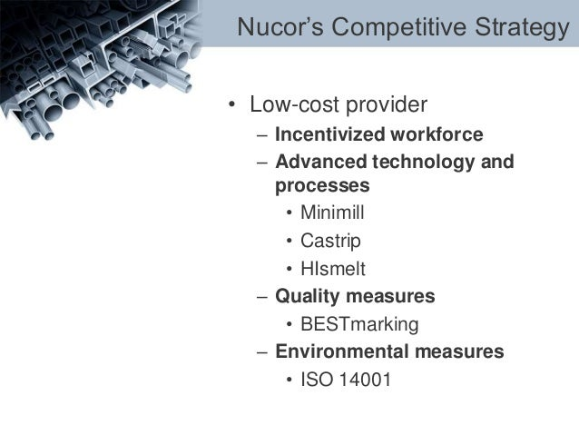 Nucor competitive strategy