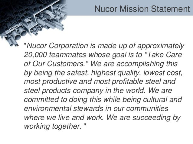 case study on nucor corporation Nucor case study on approach to employee motivation starting back as early as the 1950's and early 1960's nuclear corporation of america was involved in the nuclear instrument and electronic business.