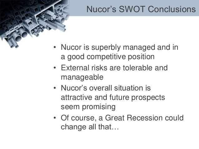 a case analysis of nucor corporation Nucor corporation is the second-largest steel producer in the united states and had net sales of $4 streamlined organization structure to allow employees to innovate and make quick decisions works very well for nucor metal building systems who founded olds motor vehicle company in 1897 however.