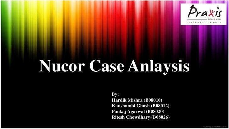 nucor corporation b case 3 2