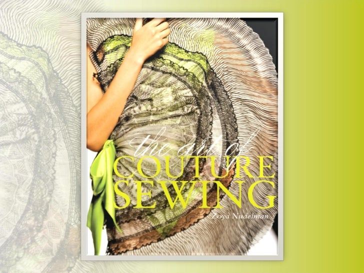 The  Art of Couture Sewing Zoya Nudelman