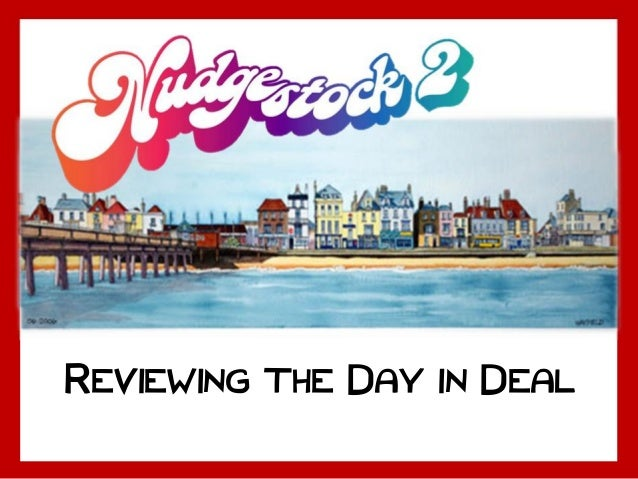 REVIEWING THE DAY IN DEAL
