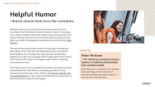 McGraw invites us to consider what businesses can learn from comedians. The first lesson is about thinking in reverse. In c...