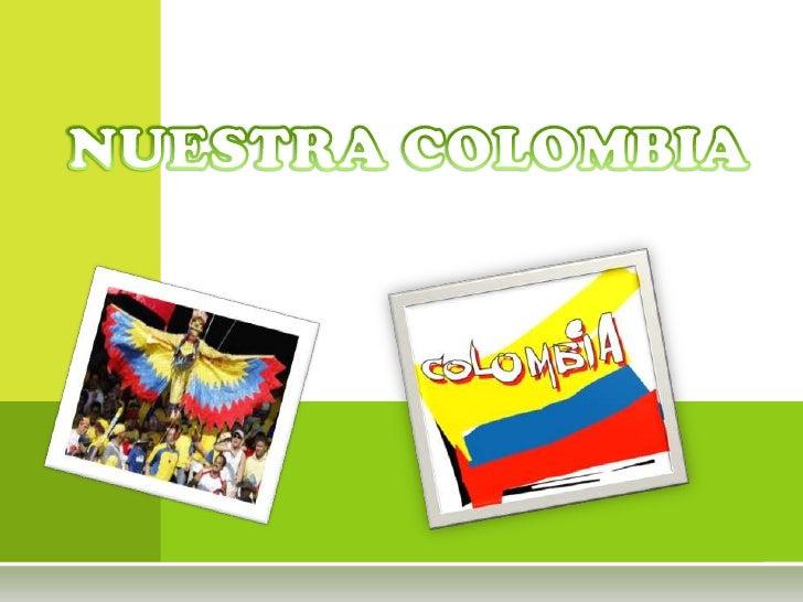 NUESTRA COLOMBIA<br />