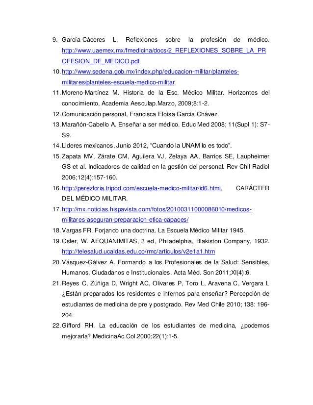 9. García-Cáceres L. Reflexiones sobre la profesión de médico. http://www.uaemex.mx/fmedicina/docs/2_REFLEXIONES_SOBRE_LA_...