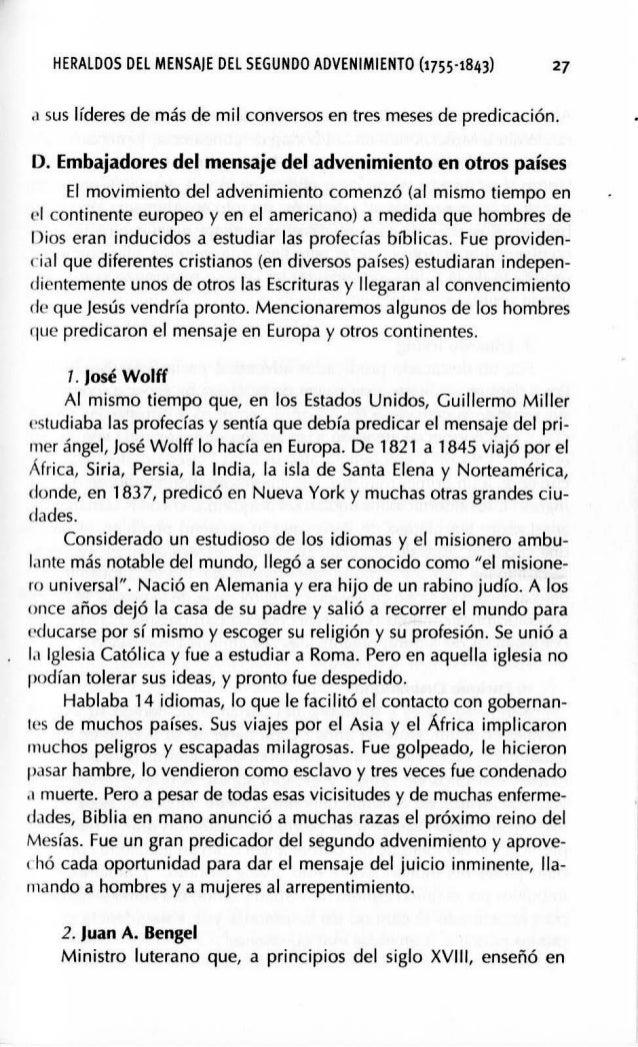 30 NUESTRA HERENCIA después en Italia. No se sentía satisfecho con la interpretación católica de las profecías, de modo qu...