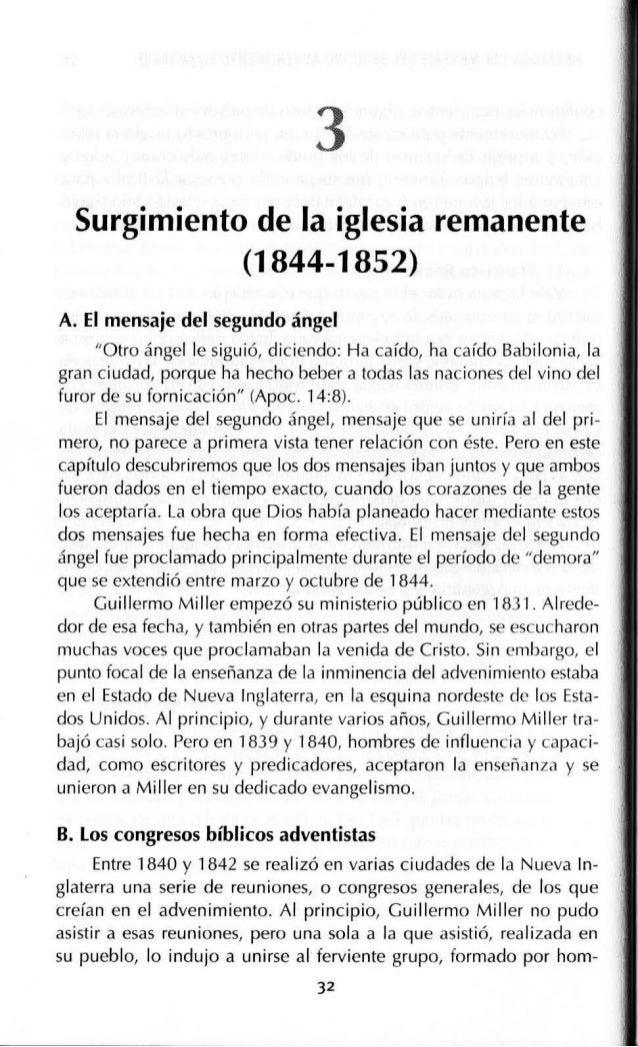 SURGIMIENTO DE LA IGLESIA REMANENTE (1844-1852) 35 Este fue el primer chasco, y significó un golpe duro para los cre- yent...