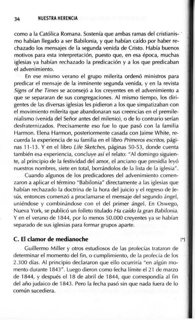 SURGIMIENTO DE LA IGLESIA REMANENTE (1844-1852) 37 ar'íos. Guillermo Miller murió en diciembre de 1849. Algunos de sus col...