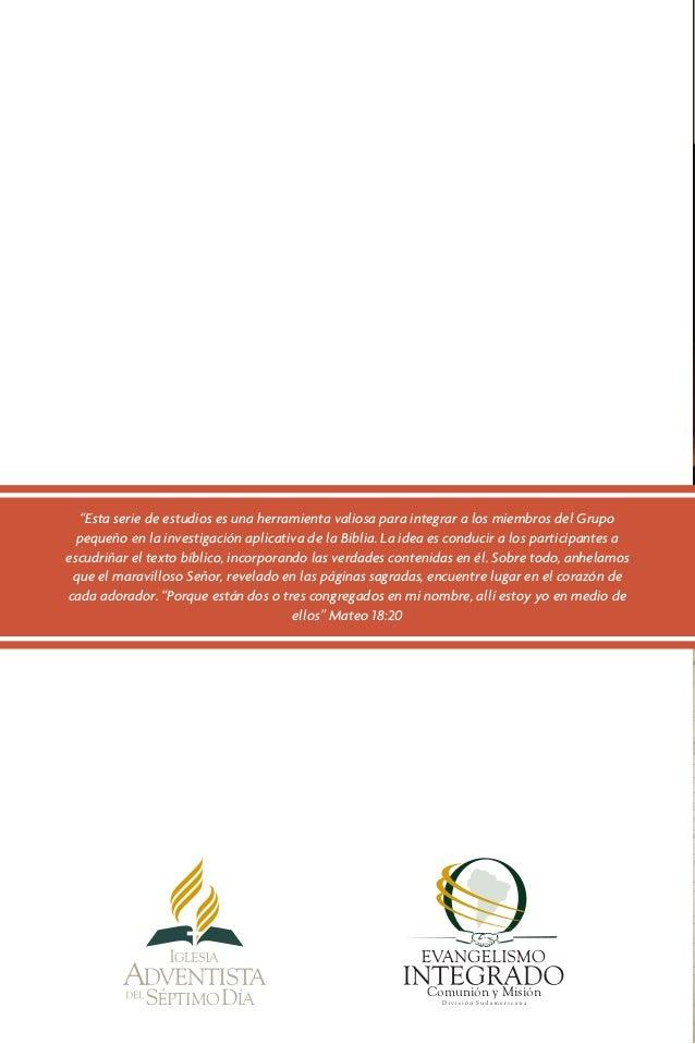 """""""Esta serie de estudios es una herramienta valiosa para integrar a los miembros del Grupo  pequeño en la investigación apl..."""