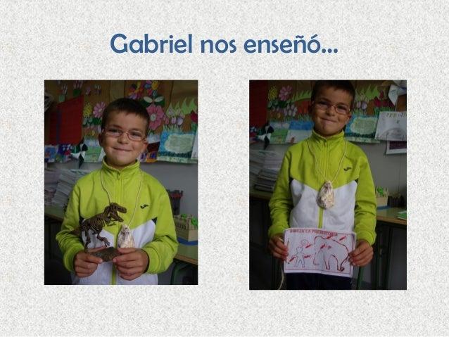 Gabriel nos enseñó…