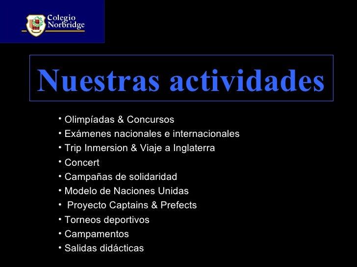 Nuestras actividades <ul><li>Olimpíadas & Concursos </li></ul><ul><li>Exámenes nacionales e internacionales </li></ul><ul>...