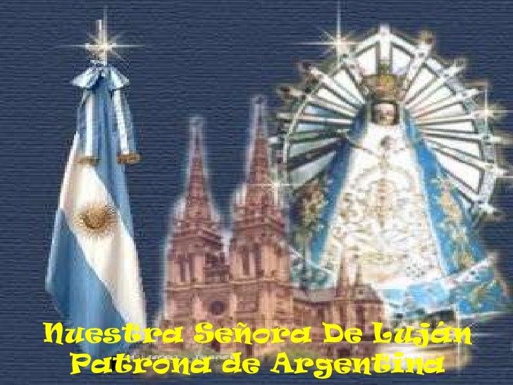 Nuestra Señora De LujánPatrona de Argentina<br />