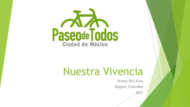 Nuestra Vivencia Primer Bici-Foro Bogotá, Colombia 2013
