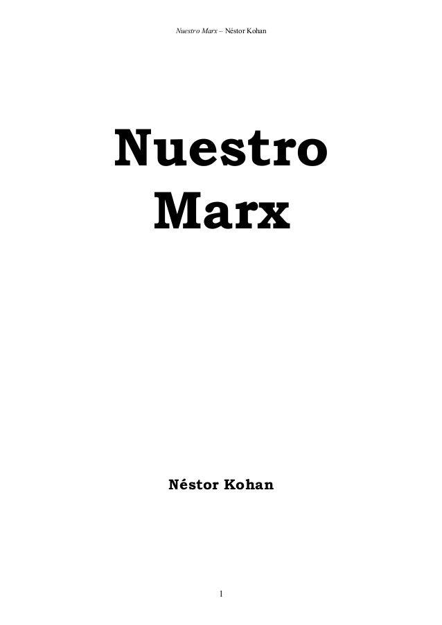 Nuestro Marx – Néstor Kohan  Nuestro Marx  Néstor Kohan  1