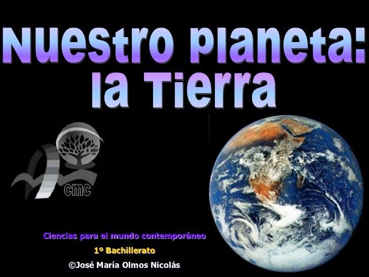 Ciencias para el mundo contemporáneo           1º Bachillerato     ©José María Olmos Nicolás